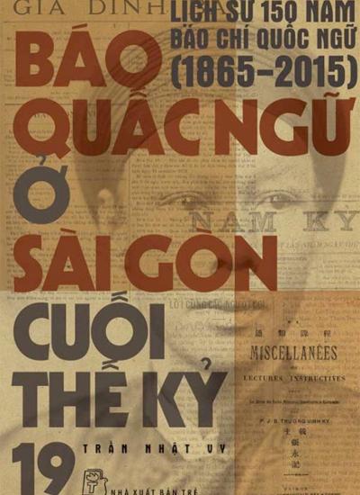 """Bìa cuốn """"Báo quấc ngữ ở Sài Gòn cuối thế kỷ 19""""."""