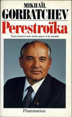 Mikhail Gorbachev vớiPerestroika. Nguồn: Internet