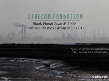 """Giải """"Hành tinh đen"""" 2009 mà Formosa đã giật được. Nguồn: PTS News."""