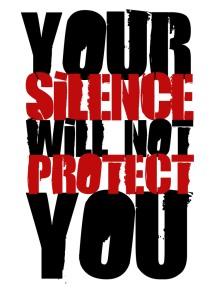 Im lặng không thể bảo vệ được bạn.