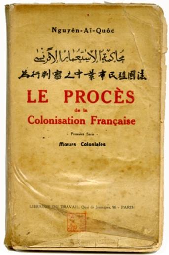 """Sách """" Bản án chế độ thực dân Pháp"""" của Nguyễn Ái Quốc xuất bản lần đầu tiên ở Pháp năm 1925. Ảnh: internet"""