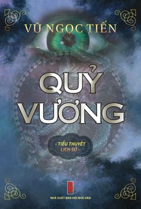 """Bìa sách """"Quỷ Vương"""" của nhà văn Vũ Ngọc Tiến."""