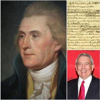 Thomas Jefferson (trái), thủ bút của ông trong bản dự thảo Tuyên ngôn độc lập (trên) và nhà báo kỳ cựu Dan Rather (dưới)