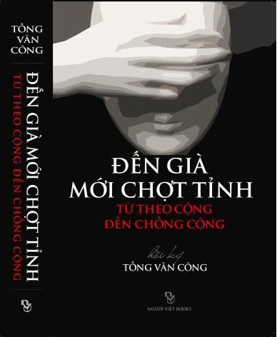 Ảnh bìa, Hồi ký Tống Văn Công. Nguồn: Người Việt Books