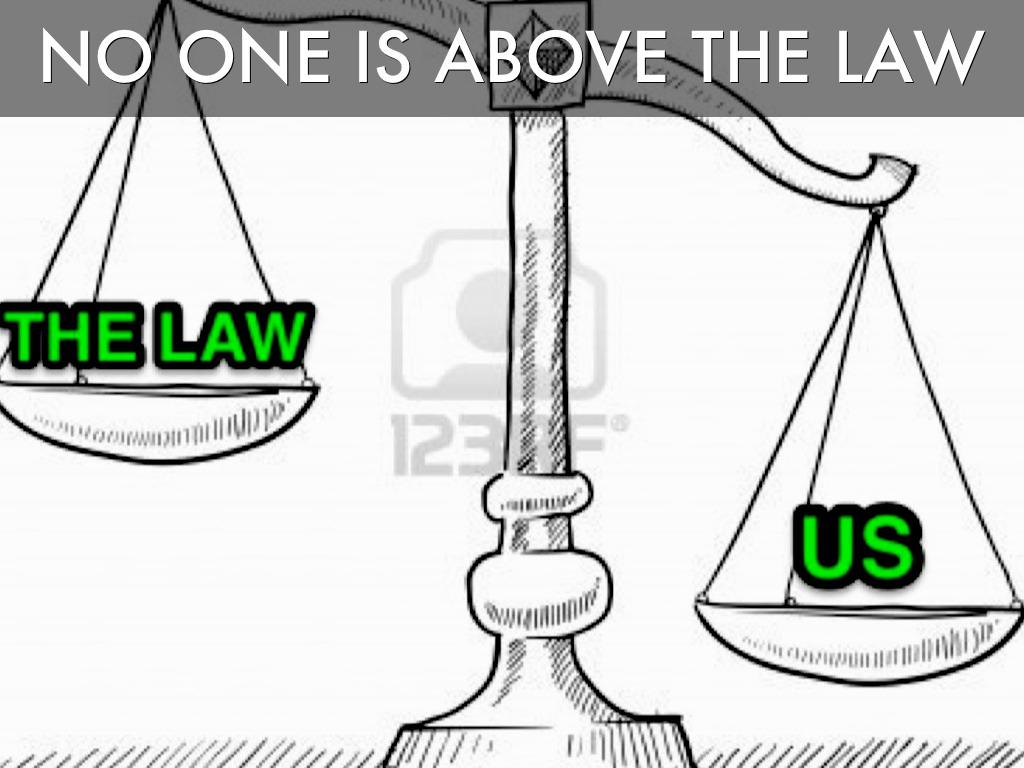 Không ai được quyền đứng trên luật pháp. Ảnh: interent
